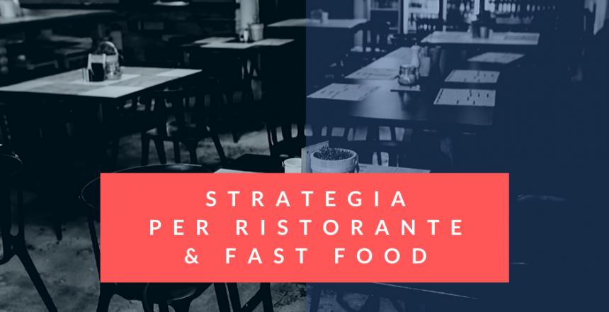 Strategia per Ristorante & Fast Food